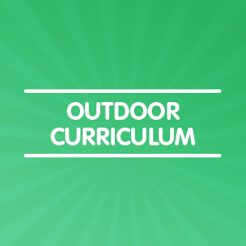 Outdoor Curriculum