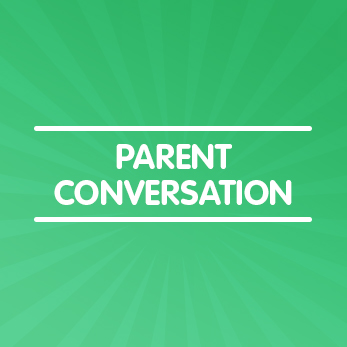 Parent Conversation